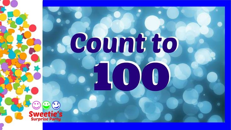 Learn to Count to 100 | Numbers 1-100