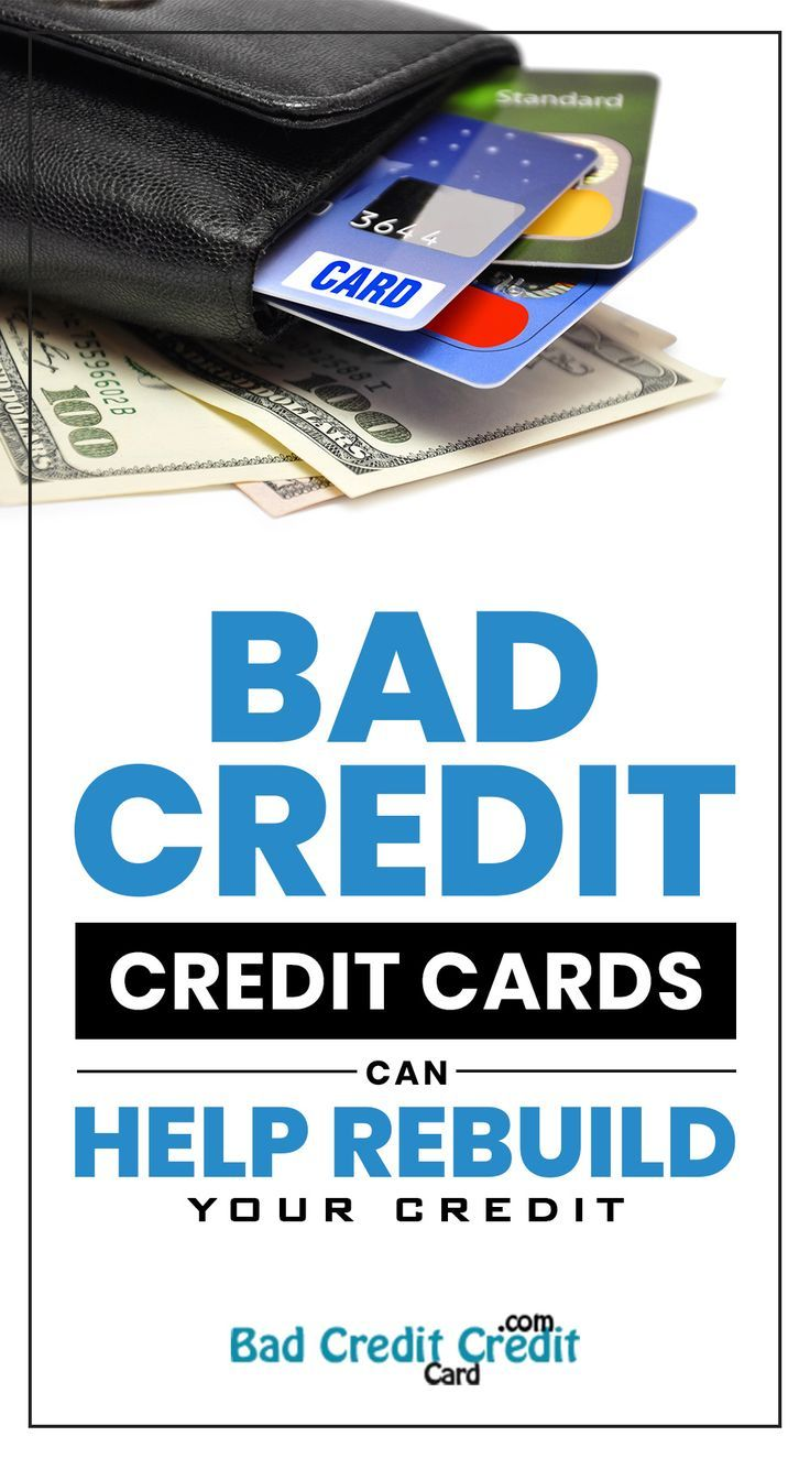 Bad Credit Credit Cards >> Bad Credit Credit Cards Can Help Rebuild Your Credit If You Have A