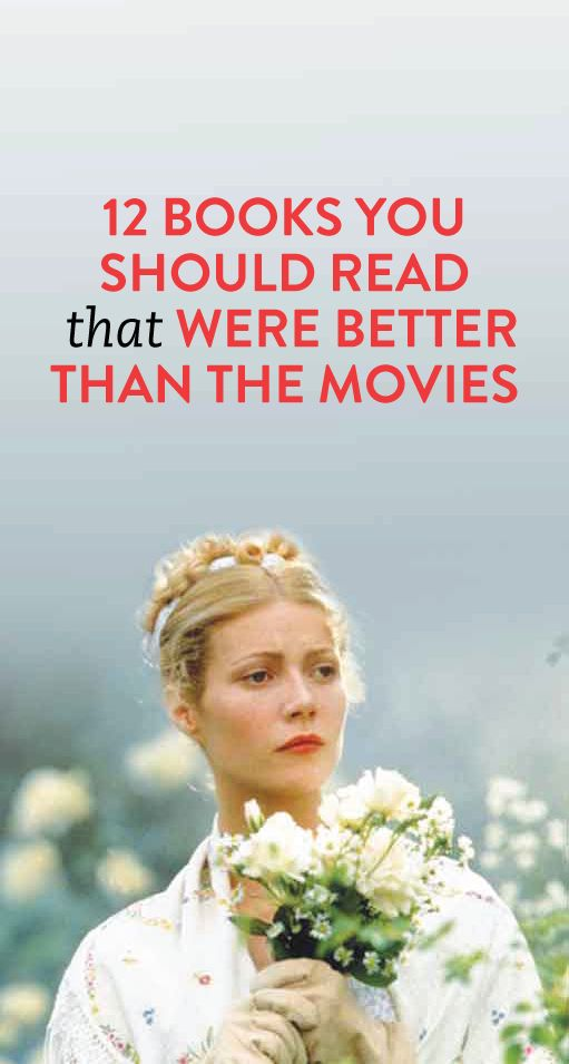 books that were better than the movies