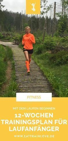 Mit dem Laufen beginnen: Der 12-Wochen-Trainingsplan für Laufanfänger – Yvonne