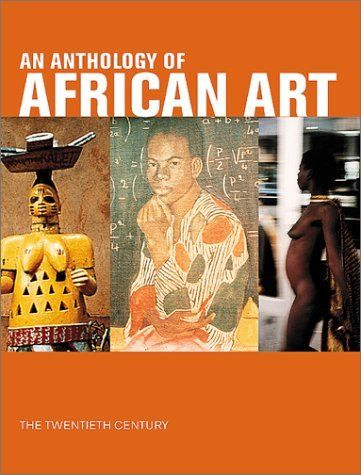 Anthology of African Art by N'Gone Fall, http://www.amazon.co.uk/dp/1891024388/ref=cm_sw_r_pi_dp_EXw0rb1ZKRMSK Lots on SA art; contextualises 20th cent African art in terms of African continent.