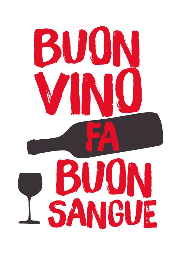 Buon vino fa buon sangue! #poster #art #print #italian #quote #proverbio #saying #kitchen #wine #vino