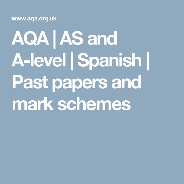 AQA |                                           AS and A-level                   |                        Spanish                   |                        Past papers and mark schemes