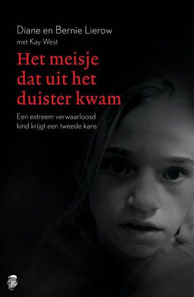 bol.com | Het meisje dat uit het duister kwam, Diane Lierow & Bernie Lierow | Boeken...