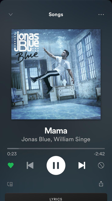 Mama   Jonas Blue & William Singe   Perfect strangers lyrics ...