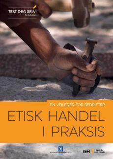 Initiativ for etisk handels veileder for bedrifter med globale leverandørkjeder.