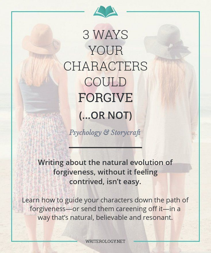 Guide your characters down a path of forgiveness—or send them careening off it—in a way that's as natural, believable and interesting to your readers as possible. The way to do that? Look first at the real-life intricacies of forgiving.