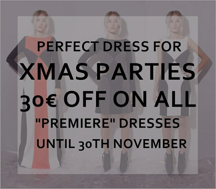 30€  off on all dresses from F/W 2013 'Premiere' collection until 30th November.  www.juljafinland.com/shop/dresses