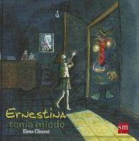 Ernestina tiene Miedo (Elena Climent) [2B]