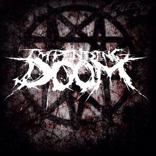 Impending Doom is my all time favorite band.