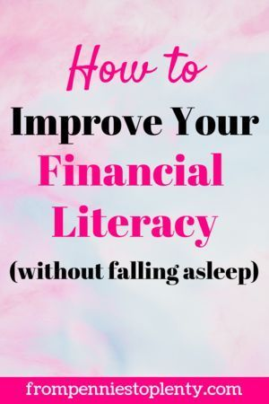 How to Improve Your Financial Literacy (Without Falling Asleep) – Money Management Tips