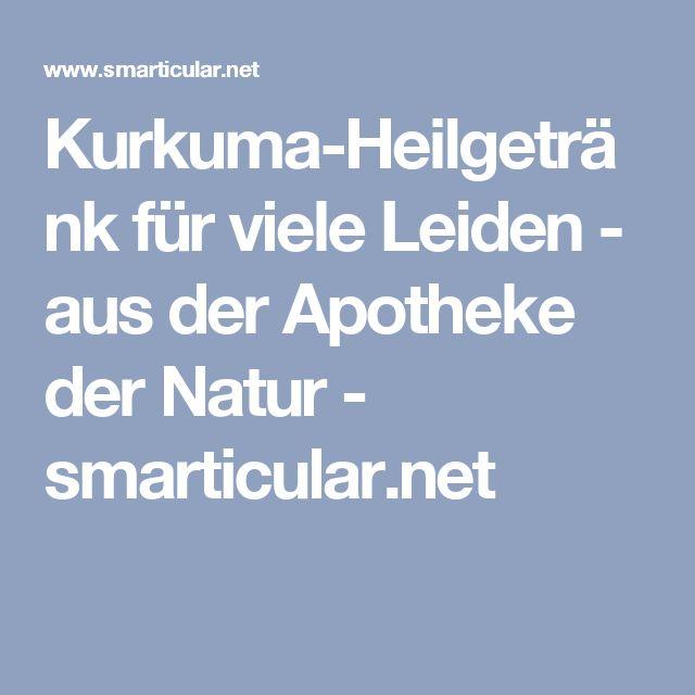 Kurkuma-Heilgetränk für viele Leiden - aus der Apotheke der Natur - smarticular.net