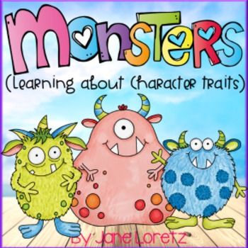This is a fun unit on Character traits.  Your students will identify character traits of different monsters. They will have to infer based on the details that are given for each character.  This is good practice because students will be required to identify character traits in texts and they need a background on what character traits are and how to identify them.First read the monster posters to your students and display them where your students can see them.