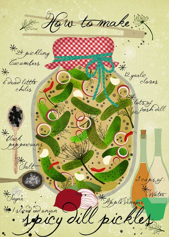 Dont know if this counts as a recipe, but its stinkin cute. I may need to hop on etsy and buy this.... Im officially a weird old pickle lady. http://www.etsy.com/listing/75666322/how-to-make-spicy-pickles-art-print