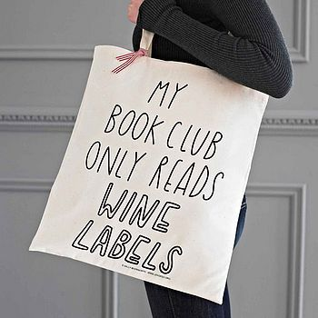 'My book club only reads wine labels' Tote Bag