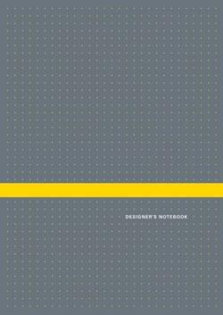 Designer's Notebook_By Andrew Schapiro & Brad Mead_ Chronicle Books_ $19.95 USD