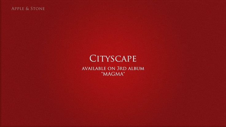 Apple & Stone - CITYSCAPE (3rd album - Magma) BUY on : Website (Album 10,- USD) - http://www.appleandstone.com