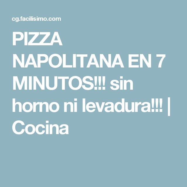 PIZZA NAPOLITANA EN 7 MINUTOS!!! sin horno ni levadura!!! | Cocina