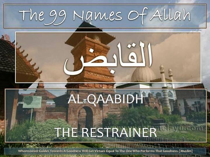 20 Al-Qabid (القابض) The Restrainer