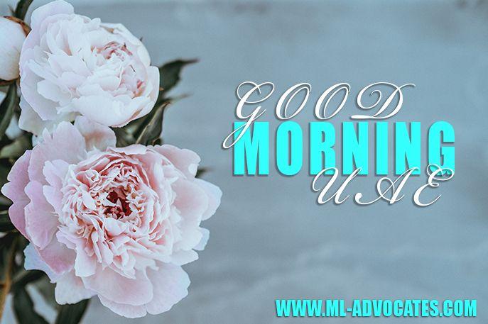 Good Morning Uae Dubai Uae Abu Dhabi Dubai