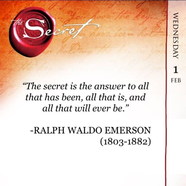 """""""The secret is the answer to all that has been, all that is, and all that will ever be."""" -RALPH WALDO EMERSON (1803-1882). Watch how your life changes with The Secret Daily Teachings App: http://bit.ly/TSDTAPP"""