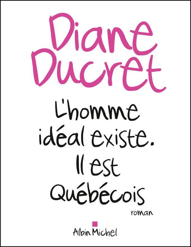 « L'homme idéal existe. Il est québécois » : un extrait en exclusivité !