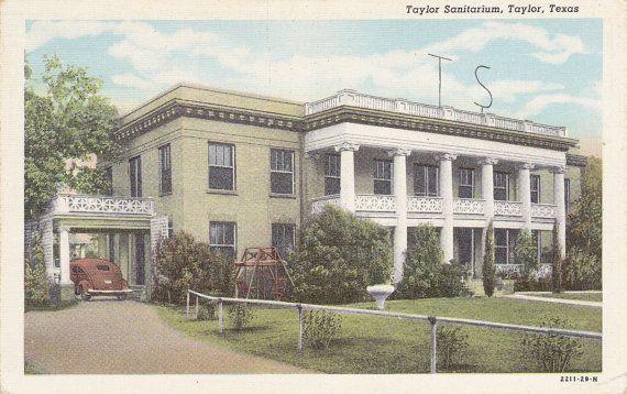 Taylor Sanitarium- Taylor, Texas- Insane Asylum- Hospital- 1930s Vintage Postcard- Unused