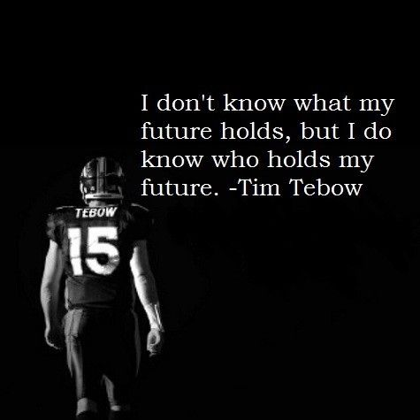 Tim Tebow, quote