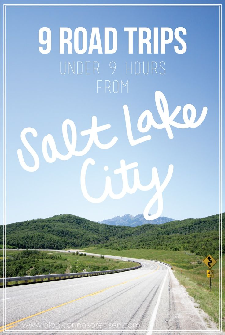 9 road trips under 9 hours from salt lake city great for Long weekend trip ideas