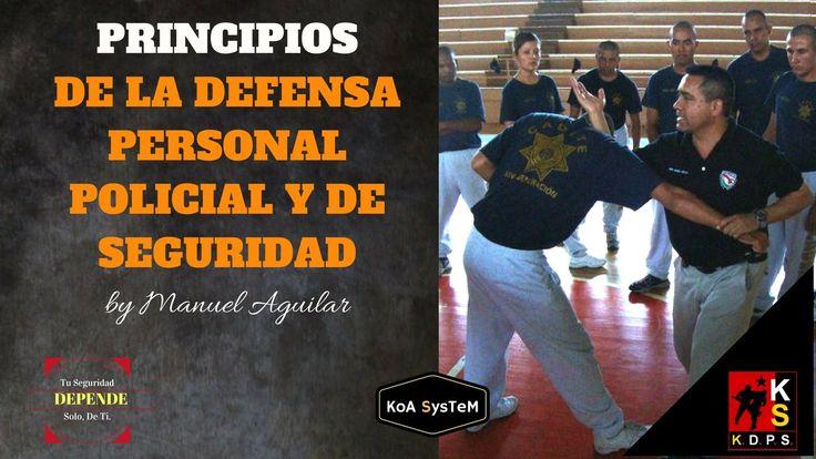 PRINCIPIOS DE LA DEFENSA PERSONAL POLICIAL