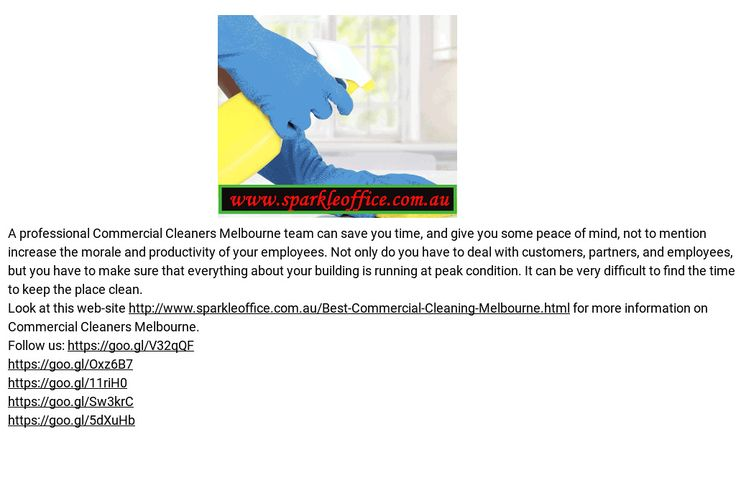 'commercial cleaners melbourne' by Office cleaning Richmond   Readymag