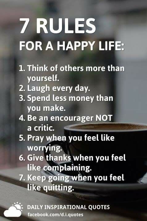The 60 Rules For A Happy Life Stay True To You Happy Life Life Cool 7 Rules Of Life Quote