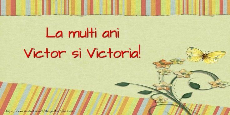 La multi ani Victor si Victoria!