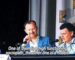 Sherlock - one of them is a high functioning sociopath and the other one is a hobbit ☺