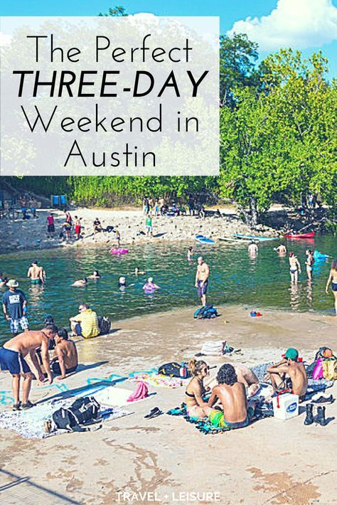 As part of a new series, Travel + Leisure is exploring America one three-day weekend at a time. Here's what to do during a short trip to Austin, Texas.
