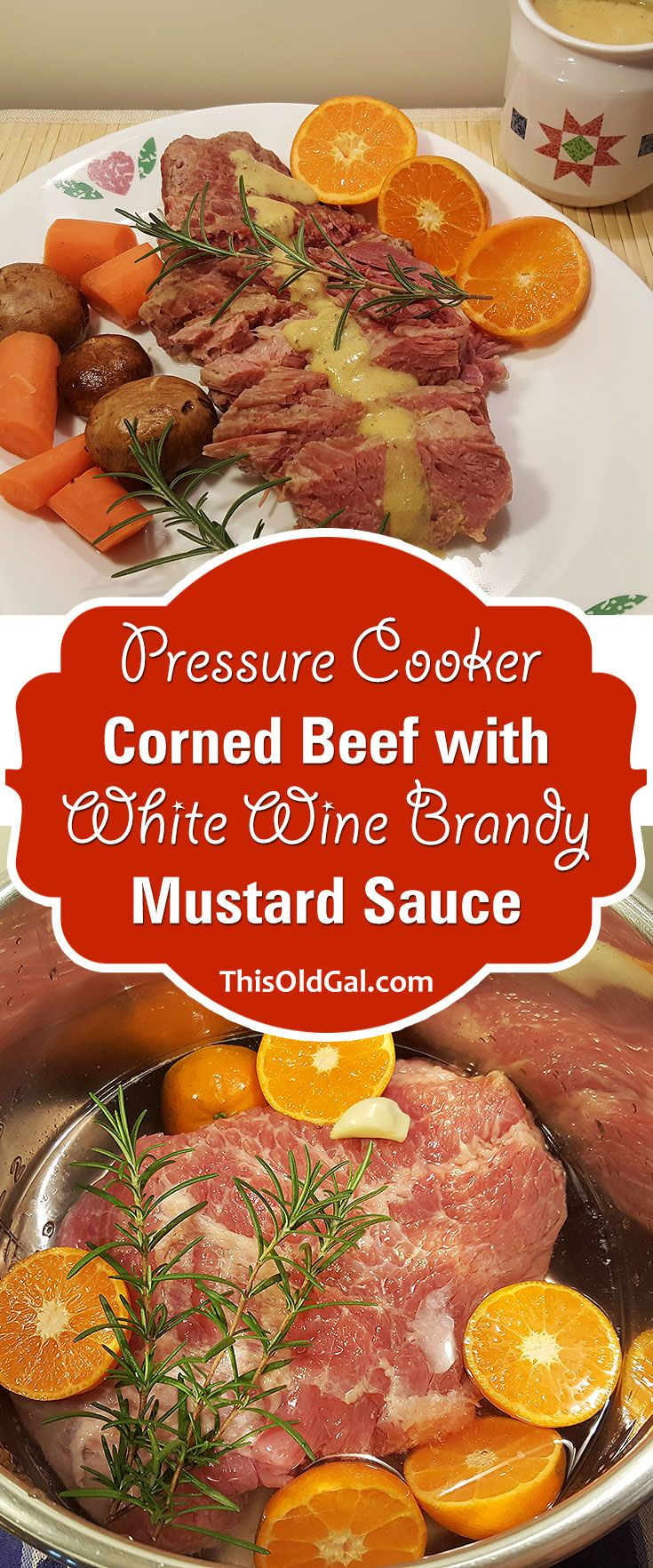 Pressure Cooker Corned Beef with White Wine Brandy Mustard Sauce via @thisoldgalcooks