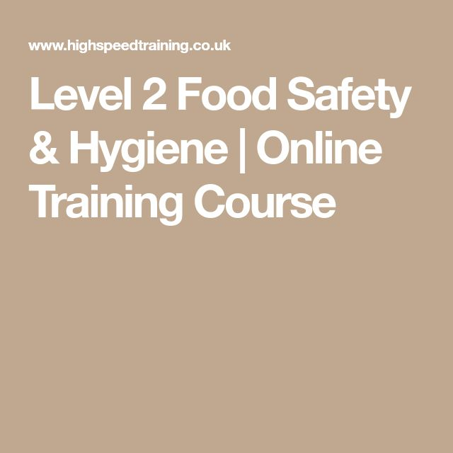 Level 2 Food Safety & Hygiene | Online Training Course