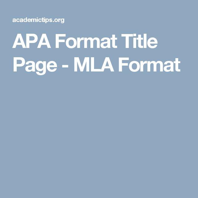 APA Format Title Page - MLA Format