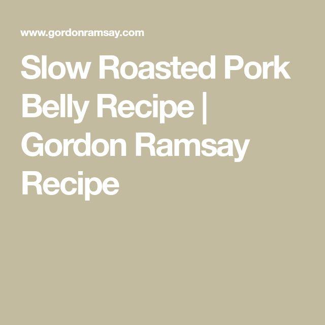 Slow Roasted Pork Belly Recipe | Gordon Ramsay Recipe