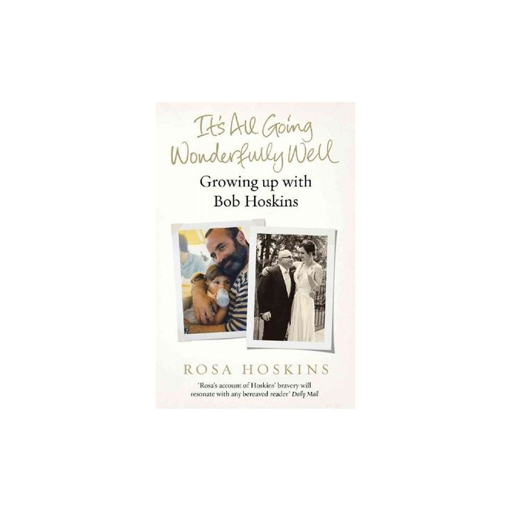 It's All Going Wonderfully Well (Reprint) (Paperback) (Rosa Hoskins)