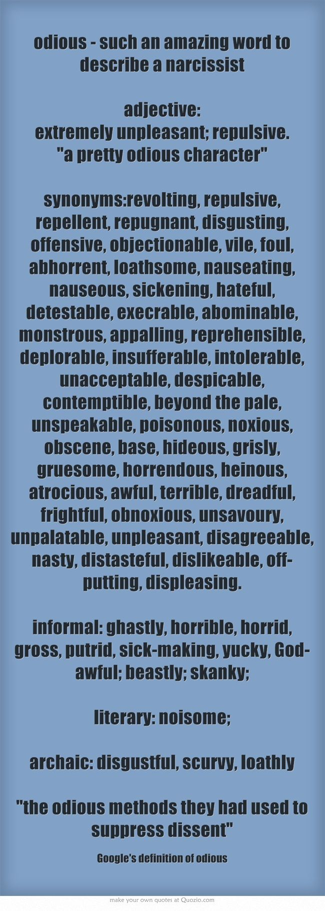 odious - such an amazing word to describe a narcissist ...