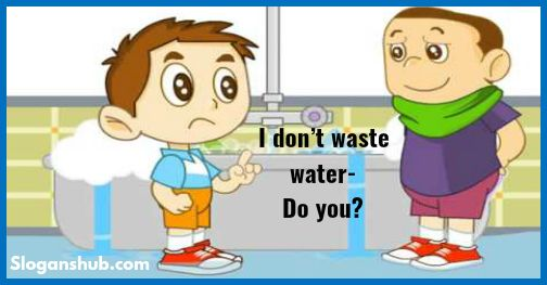slogan-on-save-water-i-dont-waste-water-do-you
