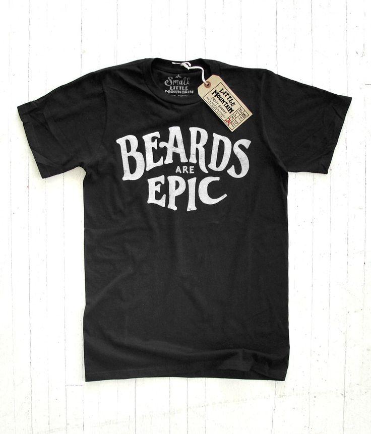 little mountain print shoppe beards are epic tee