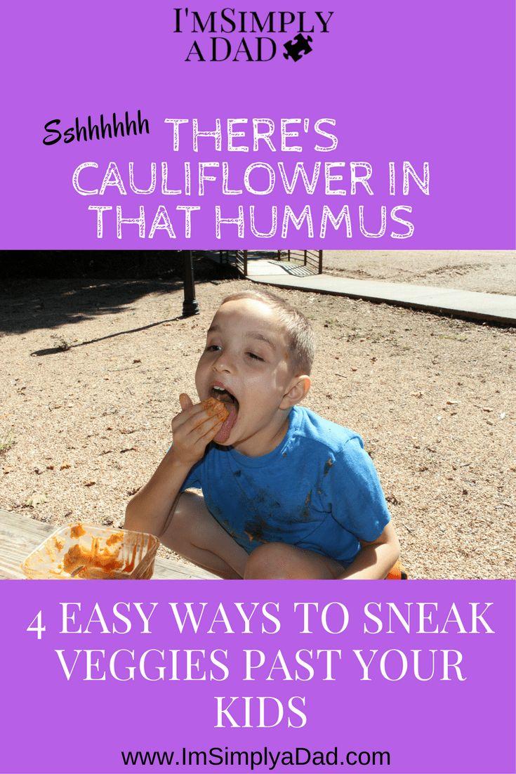 Easy Ways to Sneak Veggies Past Your Kids: Get Your Kids to Eat their veggies without them even knowing.