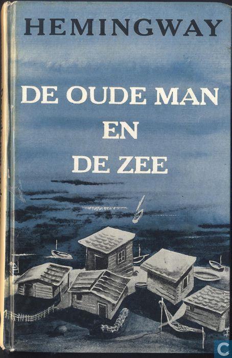 Ernest Hemingway - De Oude Man en de Zee (1952)