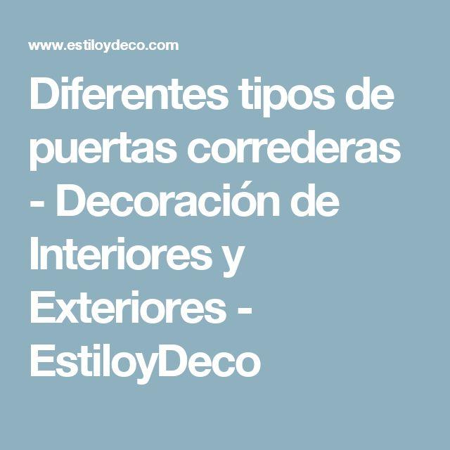 Diferentes tipos de puertas correderas - Decoración de Interiores y Exteriores - EstiloyDeco