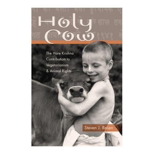 Святая корова: вклад Харе Кришна в вегетарианство и права животных Holy Cow: The Hare Krishna Contribution to Vegetarianism and Animal Rights 2004 http://veggiepeople.ru/node/2458  #книги