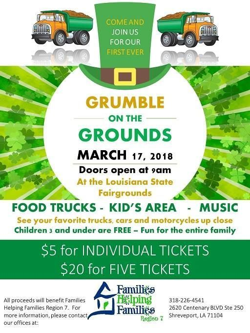 Grumble On The Grounds will be held at the Louisiana State Fairgrounds in Shreveport on Saturday, March 17, 9 a.m. to 1 p.m. Tickets are $5 a person or 5 tickets for $20. Children 3 and under free. Remember, as a child, the fascination with big trucks, dump trucks, ambulances, police cars, tractors, bulldozers and the like? Every child loves to see and engage with these larger than life vehicles. As a Spring event, Families Helping Families Region 7 present the opportunity for children of all...