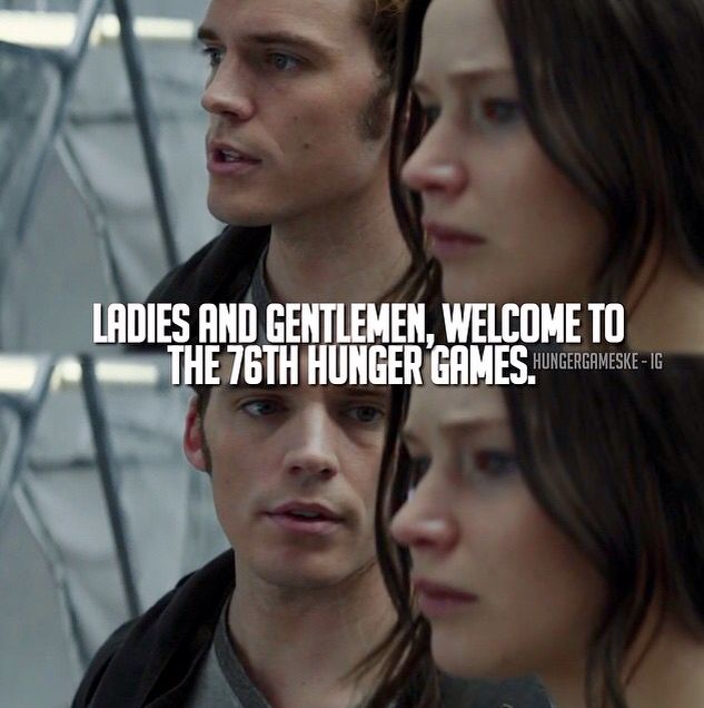 """""""Ladies and gentlemen, welcome to the 76th Hunger Games."""" 