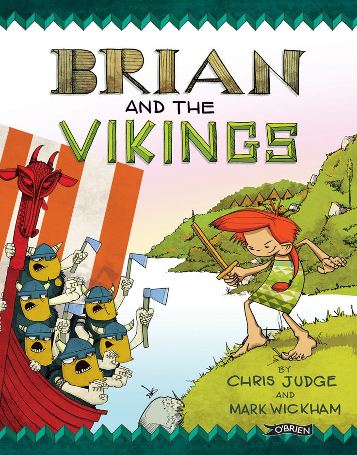 Brian and the Vikings, written by Chris Judge and illustrated by Mark Wickham. #illustrator #childrensbook #storybook #vikings #irish #folklore #BrianBoru #Ireland